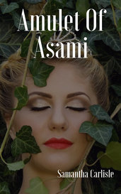 Amulet Of Asami by Samantha Carlisle