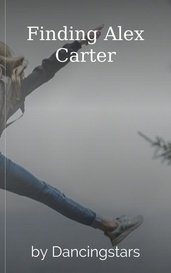 Finding Alex Carter by Dancingstars
