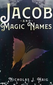 Jacob and Magic Names by Nicholas J. Haig