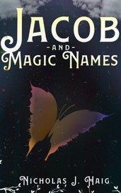 Jacob and Magic Names by Nicholas J. Haig