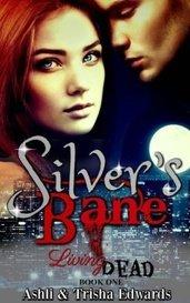 Silver's Bane by AshliandTrisha