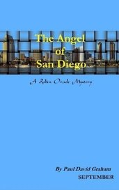 The Angel of San Diego by Paul David Graham