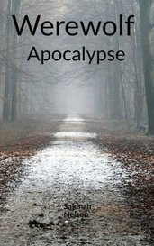 Werewolf Apocalypse by Sakinah Nelson