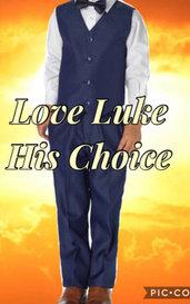 Love Luke: His Choice by Lilli K08