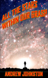 All the Stars Within Our Grasp by Andrew Johnston