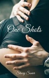 One Shots by Stacey Sonier
