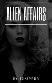 Alien Affairs by SSkipper