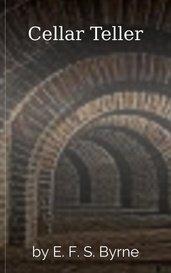 Cellar Teller by E. F. S. Byrne