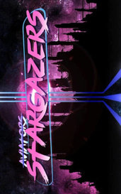 Stargazers: The Story Of The Album by StarHeart Cypher