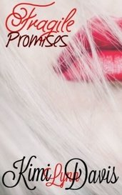 Fragile Promises by Kimi L. Davis