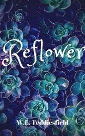 Reflower by Werner Empleo Teddiesfield