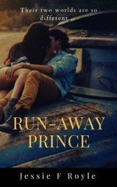 Run Away Prince by Jessie F Royle