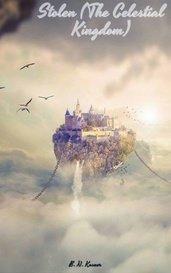 Stolen (The Celestial Kingdom) by B. N. Kasner