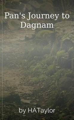 Pan's Journey to Dagnam by HATaylor