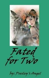 Fated for Two by Presley's Angel