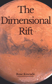 The Dimensional Rift by Rose Kincade