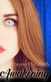 Awakening by Jayne