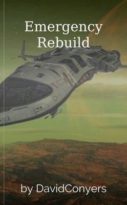 Emergency Rebuild by DavidConyers