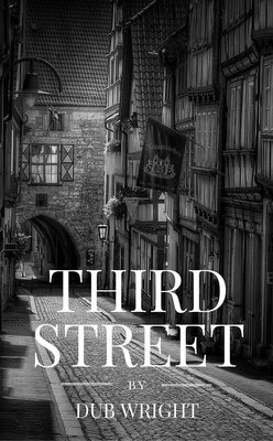 Third Street by Dub Wright