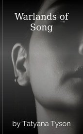Warlands of Song by Tatyana Tyson