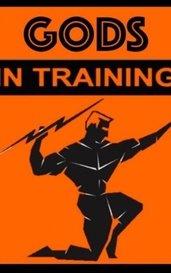 Gods in Training by TJ Nyx