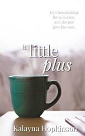 A Little Plus by Kalayna Hopkinson