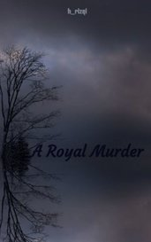 A Royal Murder by h_rizqi