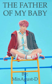 THE FATHER OF MY BABY (Jungkook,BTS FF) by Min Agust-D