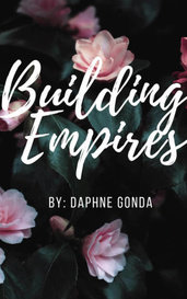 Building Empires  by Daphne Gonda