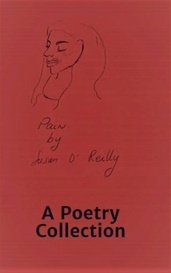 A Poetry Collection by Susan O'Reilly