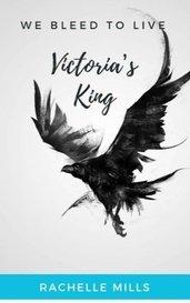 Victoria's King by Rachelle Mills