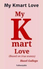 My Kmart Love by Fallen9980