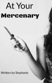 At your mercenary by Stephanie Sharpe
