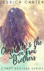 Charlotte & the Seven Frat Brothers by JessicaCarter