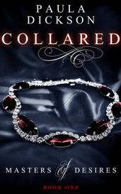 Collared by Paula Dickson