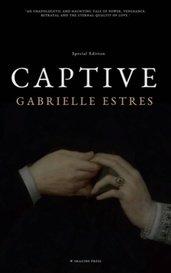 CAPTIVE by Gabrielle Estres