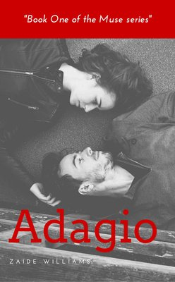 Adagio (Book One of the Muse series) by Zaide Williams