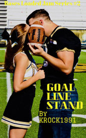 Goal Line Stand (Bases Loaded Jam Series #2) by kennethclinejr1991