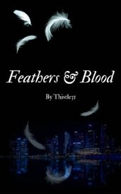 Feathers & Blood by thistle31