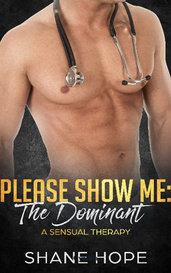 Please Show Me: The dominant by Cynthia