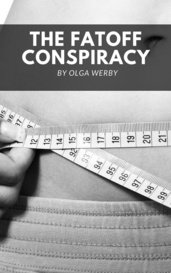 The FATOFF Conspiracy by Olga Werby