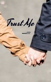 Trust Me by monii777