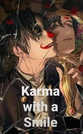 Karma with a Smile by The_Death_God