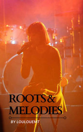 Roots & Melodies by Loulouemt
