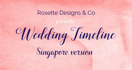 #Wedding Planning Tips: Timeline – Singapore edition