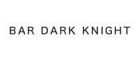 BAR DARK KNIGHT【バーダークナイト】の企業情報