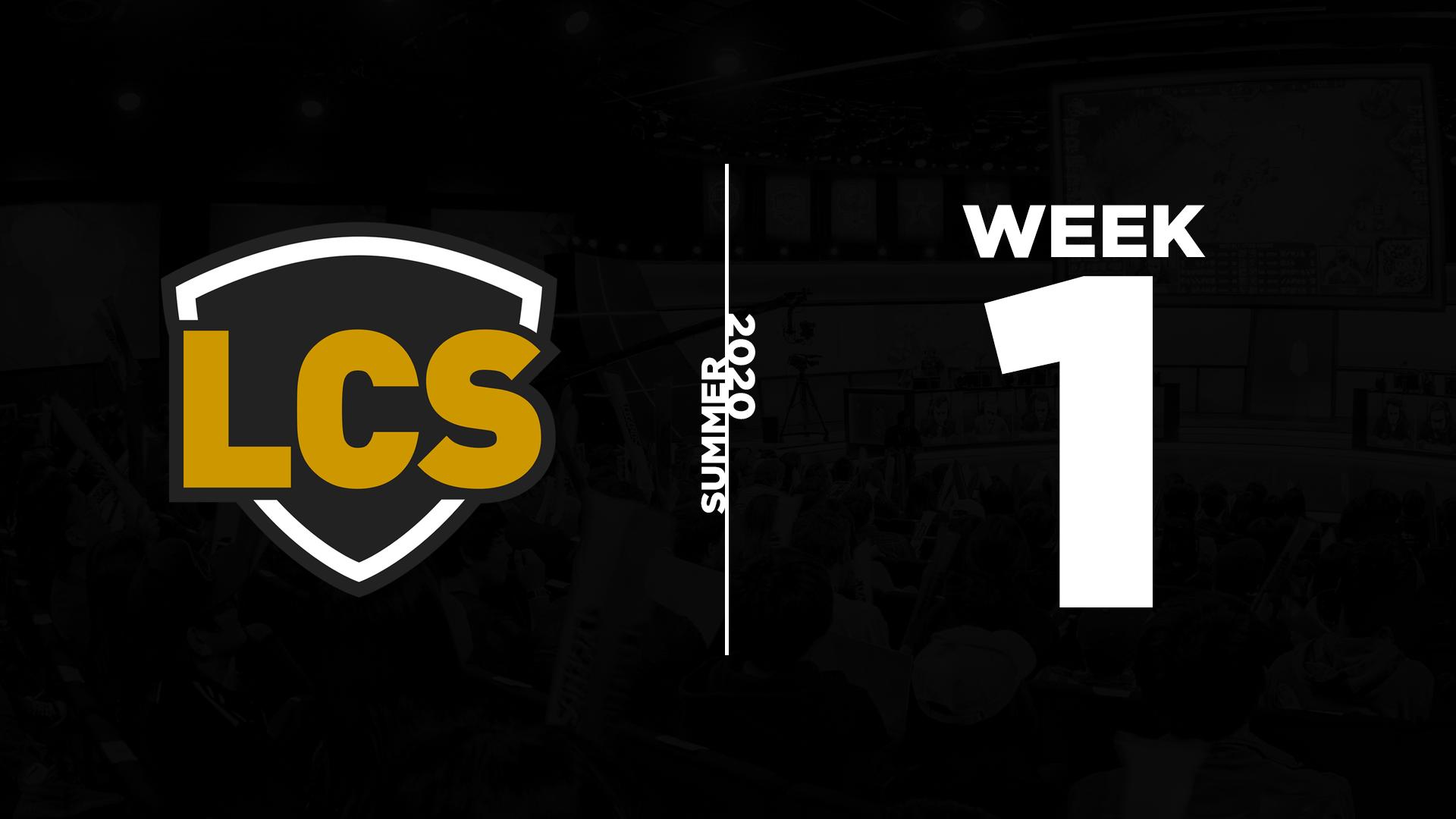 LCS Summer 2020 – Week 1