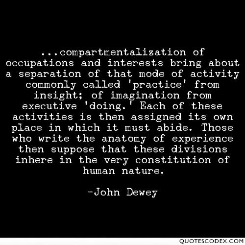 original quote from John Dewey