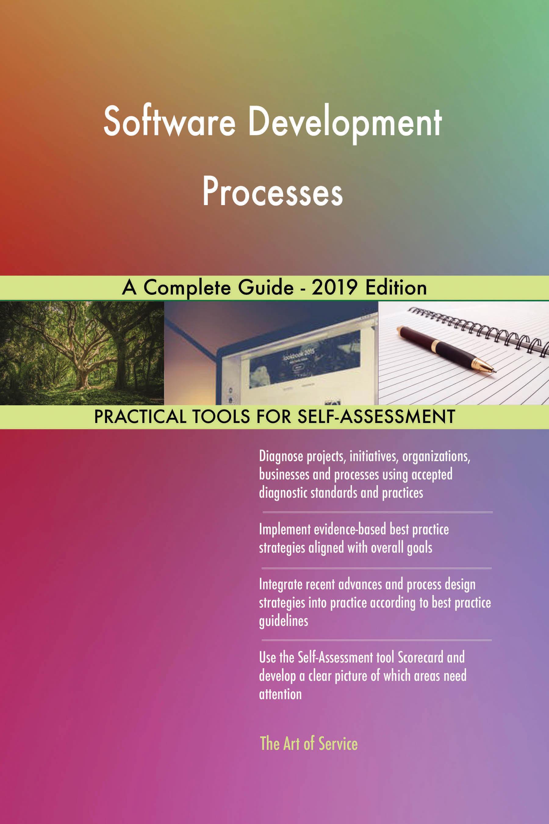 Software Development Processes A Complete Guide - 2019