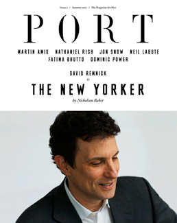 Port issue 2 cover, featuring David Remnick, editor of Te New Yorker magazine